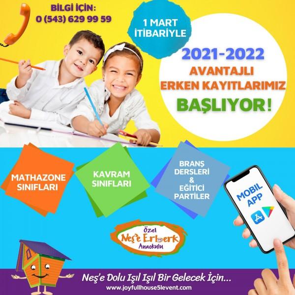 2021-2022 EĞİTİM ÖĞRETİM DÖNEMİ ERKEN KAYITLARI BAŞLADI